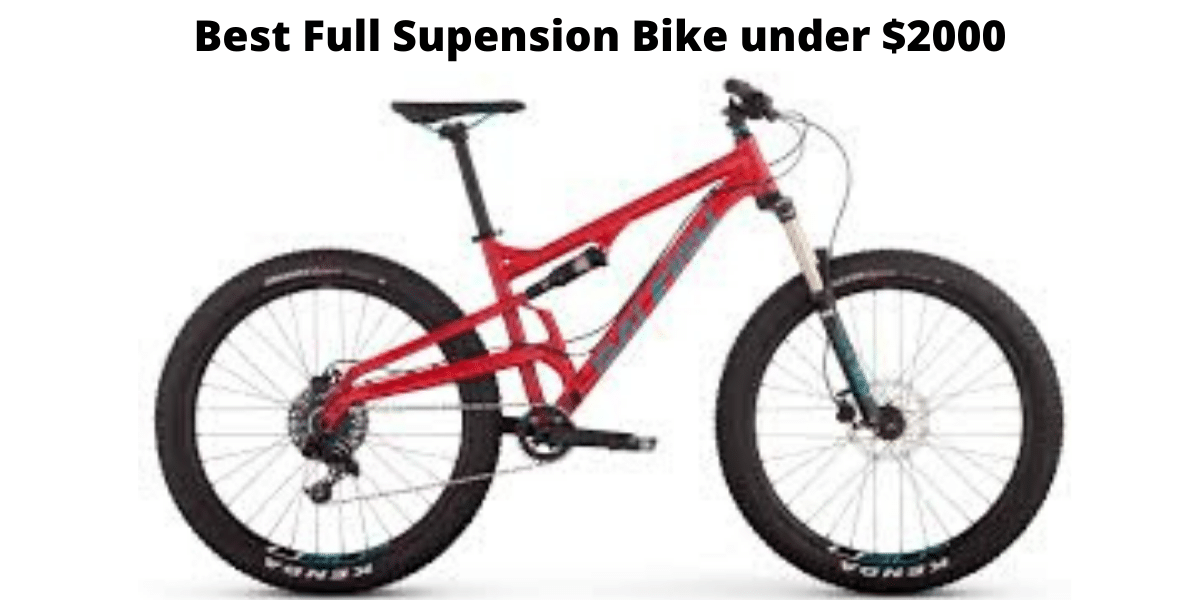Best Full Suspension Mountain Bike Under $2000